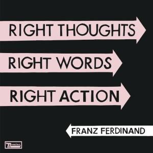 franz ferdinand right words