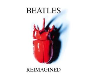 Beatles Reimagined edward sharpe