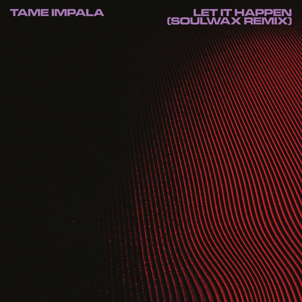 "Soulwax reinventan ""Let It Happen"" de Tame Impala"