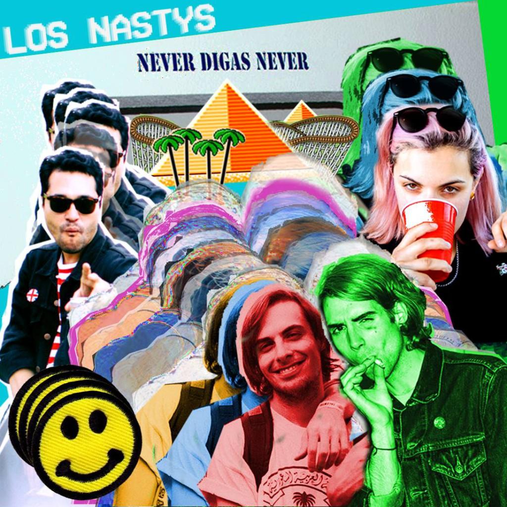 los nastys never digas never