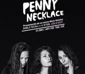 Penny Necklace agotan en Madrid y añaden nueva fecha