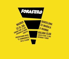 Forastero presentan su álbum debut en Madrid y Barcelona en noviembre