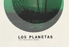 Reseña: Los Planetas – Zona Temporalmente Autónoma