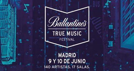 Nace Ballantine's True Music Festival 2017: cartel y entradas