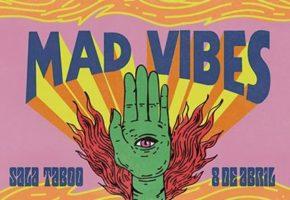 Mad Vibes celebra este sábado su esperada segunda edición