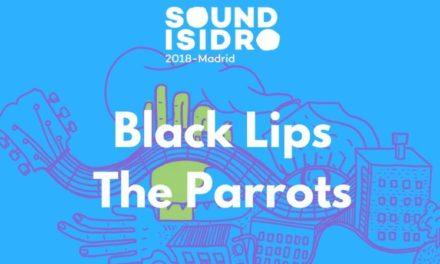 Sound Isidro 2018: Black Lips y The Parrots, dos generaciones de garage