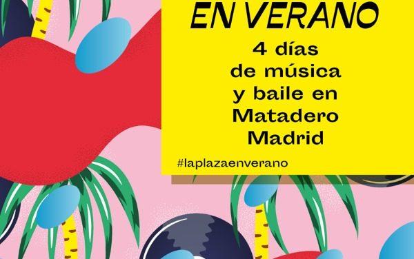 Matadero Madrid: conciertos gratuitos La Plaza en Verano