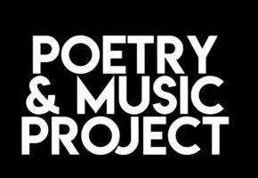 Poetry & Music Project: La coyunda definitiva entre la música y la poesía