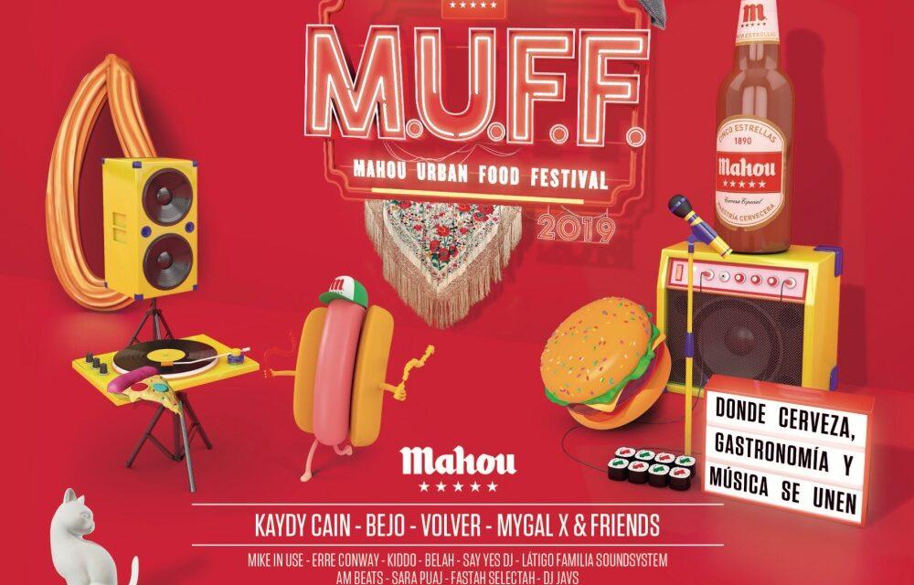 Mahou Urban Food Festival 2019 (MUFF) – Conciertos, horarios y actividades