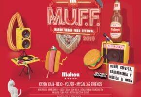 Mahou Urban Food Festival 2019 (MUFF) - Conciertos, horarios y actividades