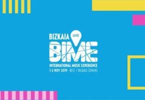 BIME Live 2019: confirmaciones, cartel y entradas