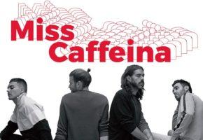 Conciertos de Miss Caffeina en 2019 - Gira Mahou - Entradas