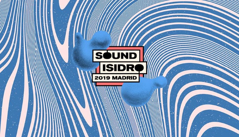 Sound Isidro 2019: cartel, fechas y entradas