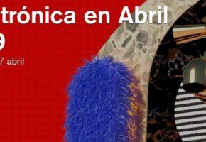 Electrónica en Abril 2019: programación, conciertos y entradas