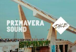 Primavera Sound anuncia un acuerdo con DICE para combatir la reventa