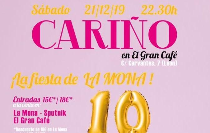 Cariño celebran 10 años de La Mona en León
