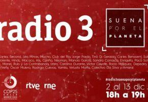 Radio 3 Suena por el Planeta en COP25 - Conciertos y horarios