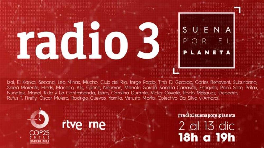 Radio 3 Suena por el Planeta en COP25 – Conciertos y horarios