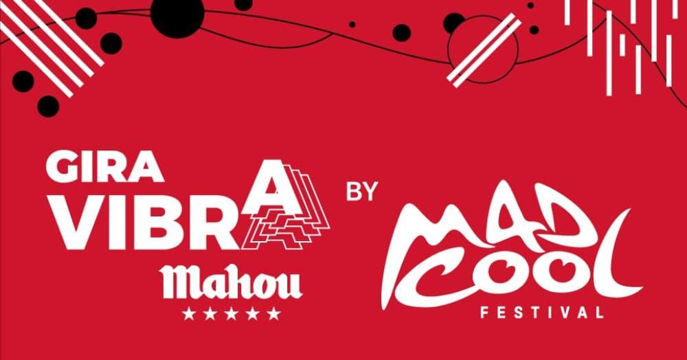 Gira Vibra Mahou by Mad Cool 2020 – Conciertos, fechas y entradas
