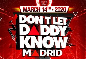 Don't Let Daddy Know Madrid 2020 - Confirmaciones, cartel y entradas