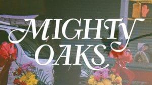 mighty oaks 2020