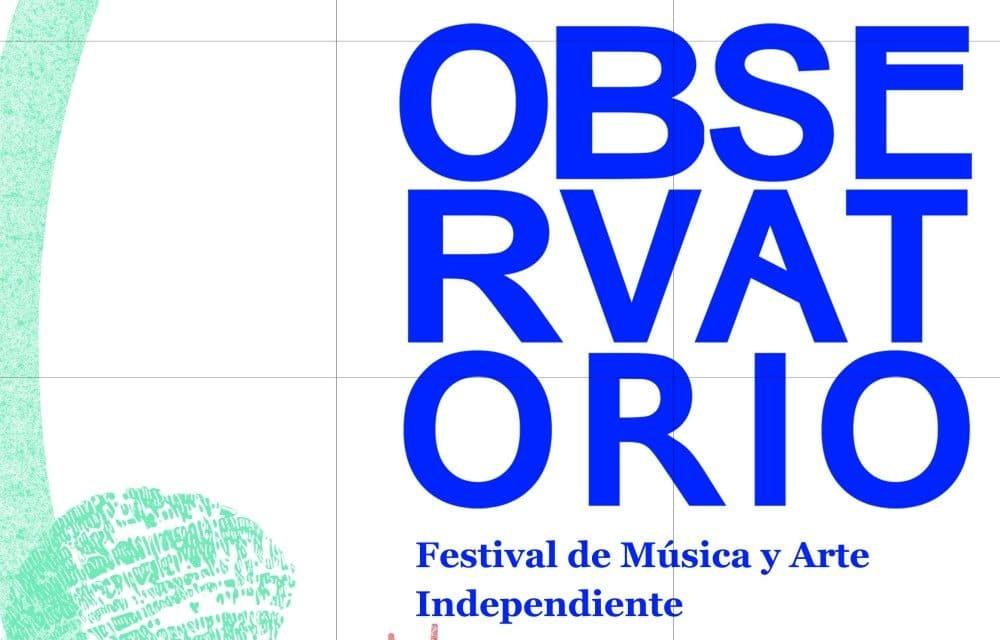 Observatorio Festival 2020 – Confirmaciones, cartel y entradas