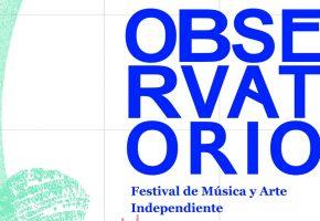 Observatorio Festival 2020 - Confirmaciones, cartel y entradas