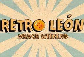 Retro León Manga Weekend 2020 - Info y Entradas