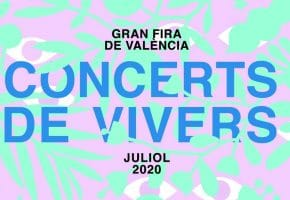 Concerts de Vivers 2020 - Conciertos, cartel y entradas