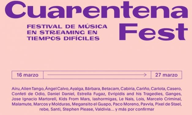 Cuarantena Fest, el festival en streaming – Cartel, conciertos y horarios