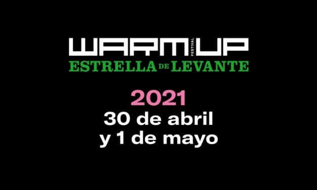WARM UP Festival 2021 – Rumores, confirmaciones, cartel y entradas