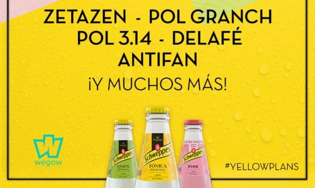 YellowPlans by Schweppes 2020 – Entradas Pol Granch, Zetazen, Delafé…