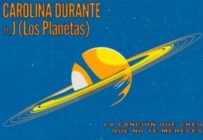 """Carolina Durante y J (Los Planetas) - Así suena """"La Canción Que Creo Que No Te Mereces"""""""