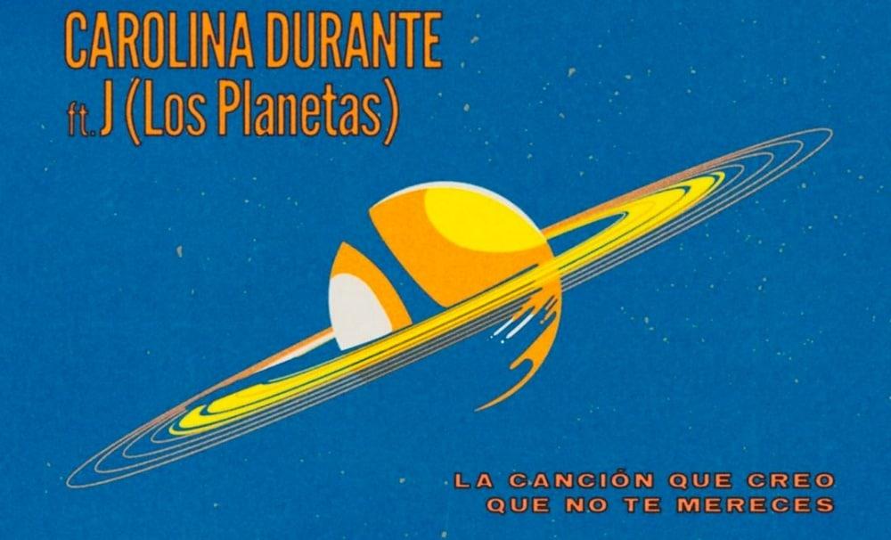 """Carolina Durante y J (Los Planetas) – Así suena """"La Canción Que Creo Que No Te Mereces"""""""