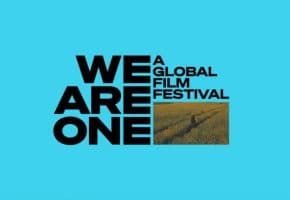 WE ARE ONE: A Global Film Festival - Películas y dónde verlo | Programación