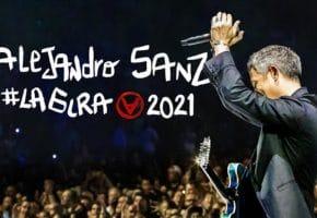Conciertos de Alejandro Sanz en España - 2021 - Entradas #LaGira