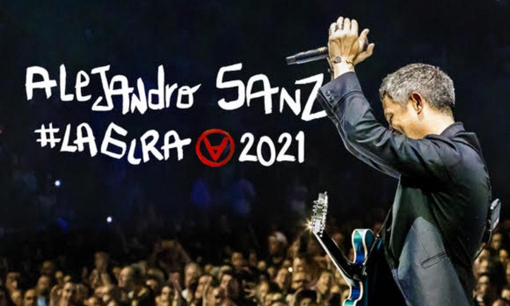 Conciertos de Alejandro Sanz en España – 2021 – Entradas #LaGira
