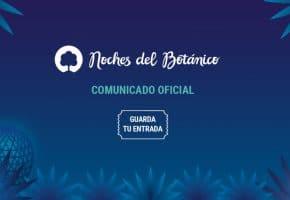 Noches del Botánico aplaza su edición a 2021