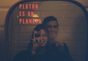 """Plutón es un Planeta debutan con """"Lo Que No Sucedió"""""""