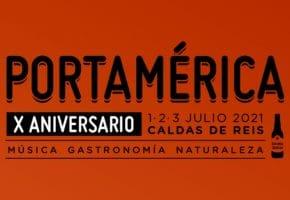 PortAmérica 2021 - Rumores, cartel y entradas | Actualizado