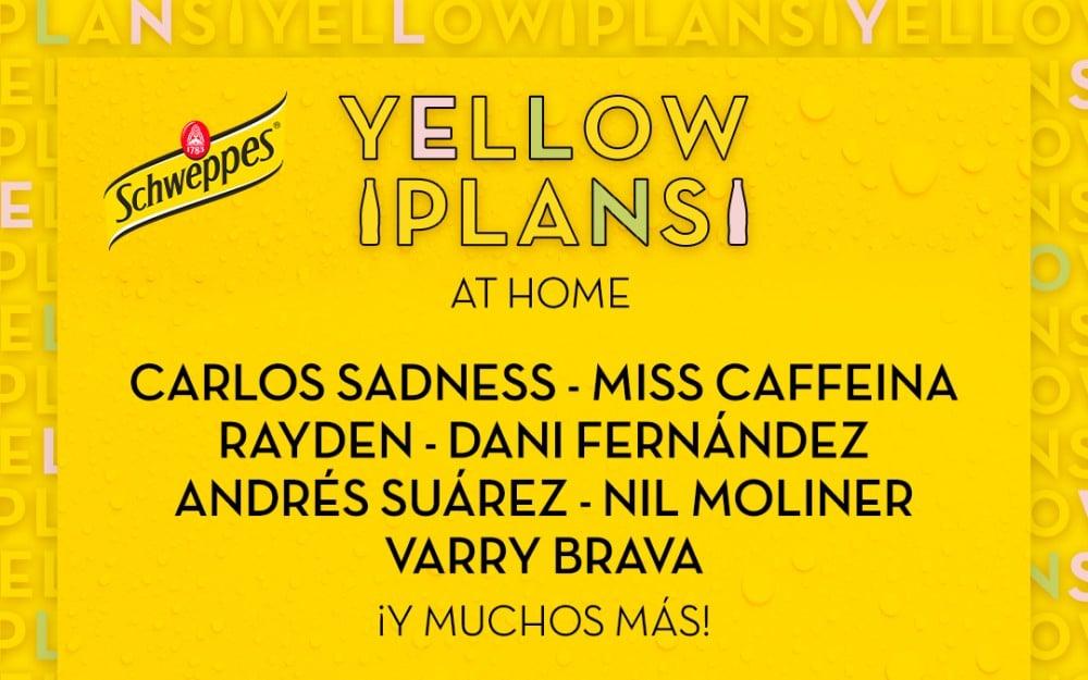 Yellow Plans At Home – Cartel, conciertos y horarios | Mayo y junio