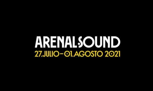 Arenal Sound 2021 – Rumores, confirmaciones, cartel y entradas