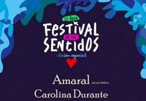 Festival de los Sentidos 2020 Especial - Conciertos, entradas y horarios