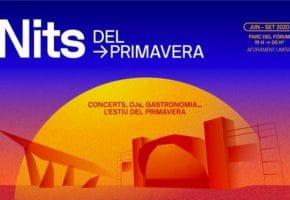 Nits del Primavera 2020 - Conciertos, fechas y entradas
