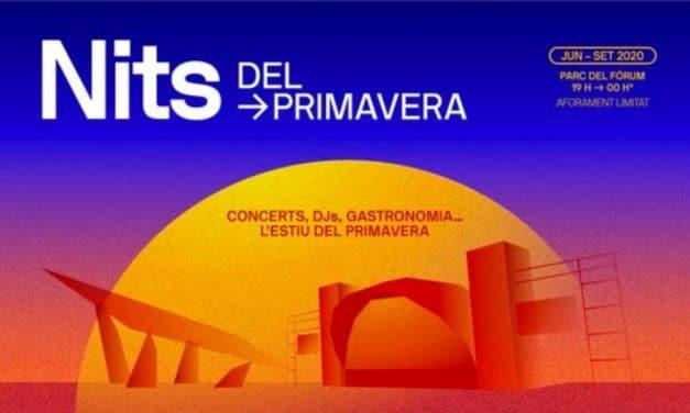 Nits del Primavera 2020 – Conciertos, fechas y entradas
