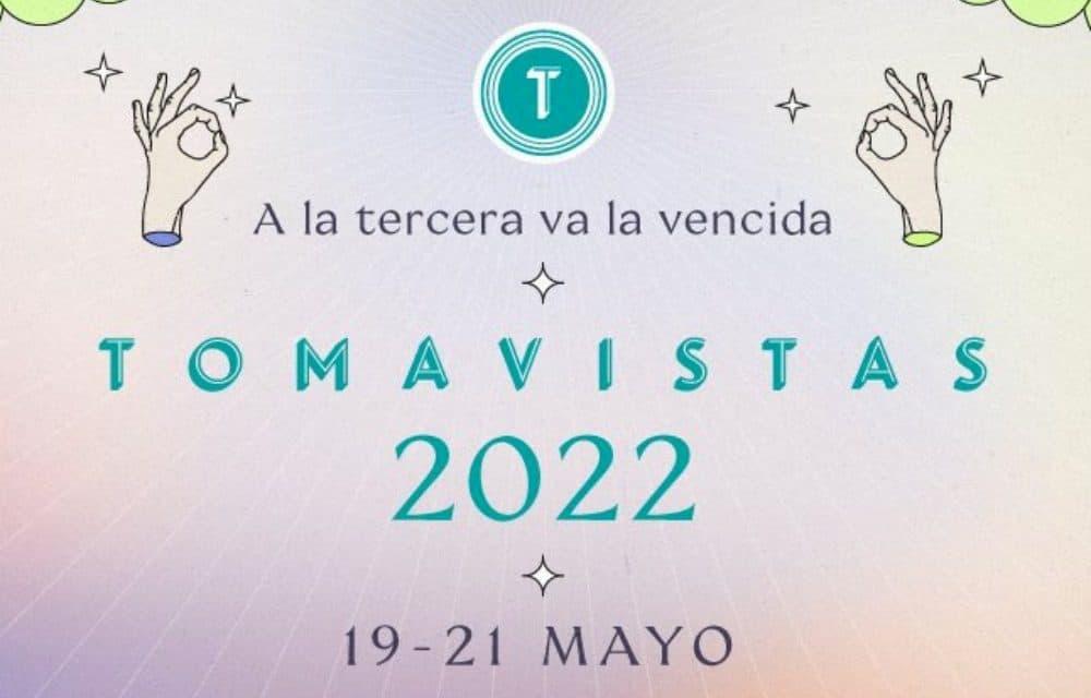Tomavistas 2022 – Confirmaciones, cartel y entradas
