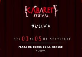 Cabaret Festival en Huelva | Conciertos, fechas y entradas: Ara Malikian, Alba Reche...