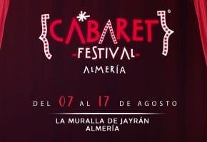 Cabaret Festival en Almería - Conciertos, fechas y entradas