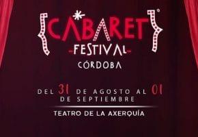 Cabaret Festival en Córdoba - Conciertos, fechas y entradas | Pablo López, Antonio José...