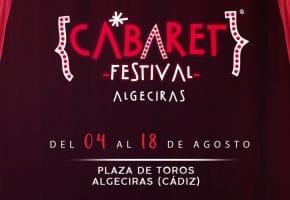 Cabaret Festival en Algeciras - Conciertos, fechas y entradas